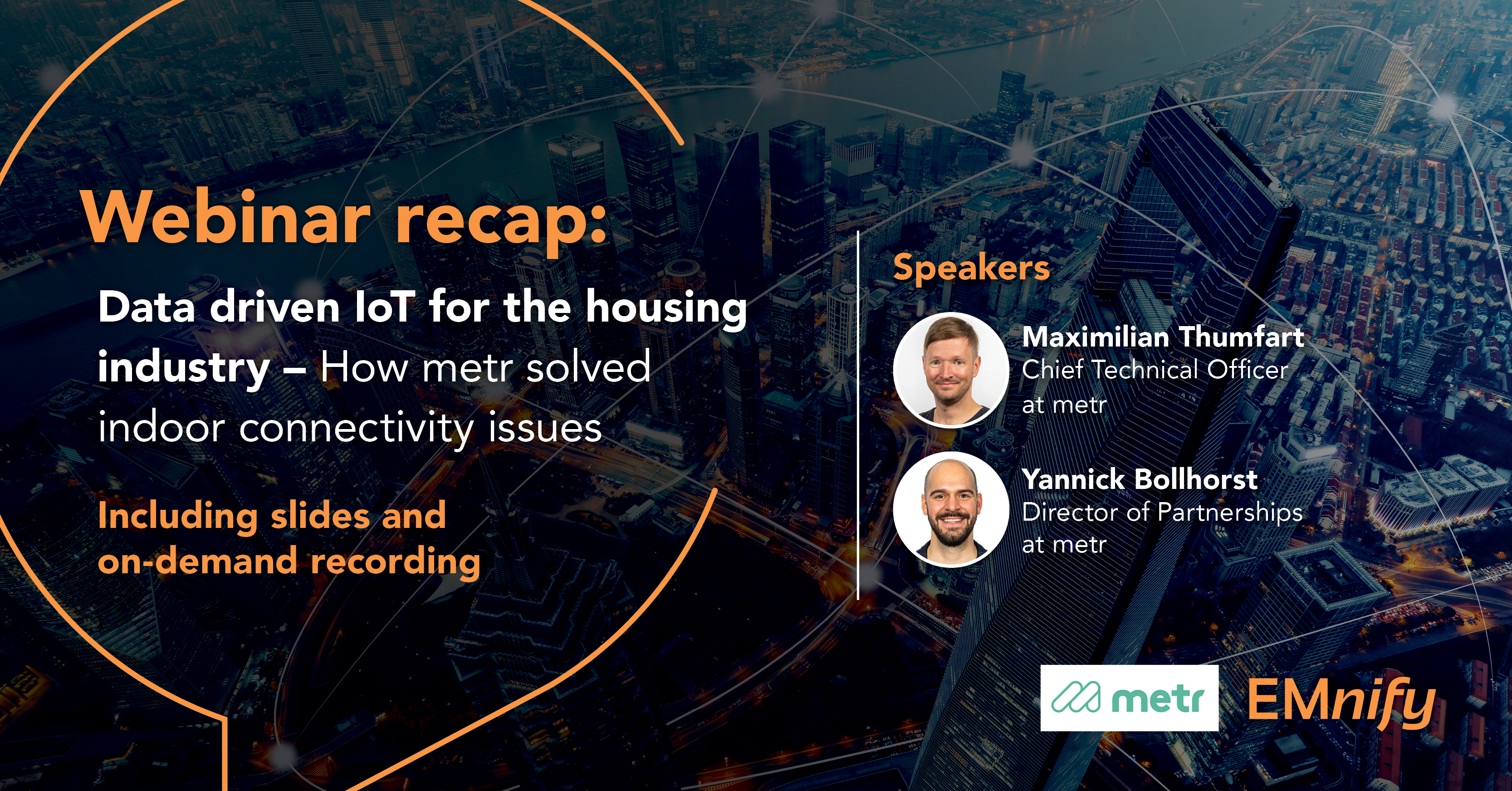 Webinar recap: Data driven IoT for the housing industry - How metr solved indoor connectivity issues